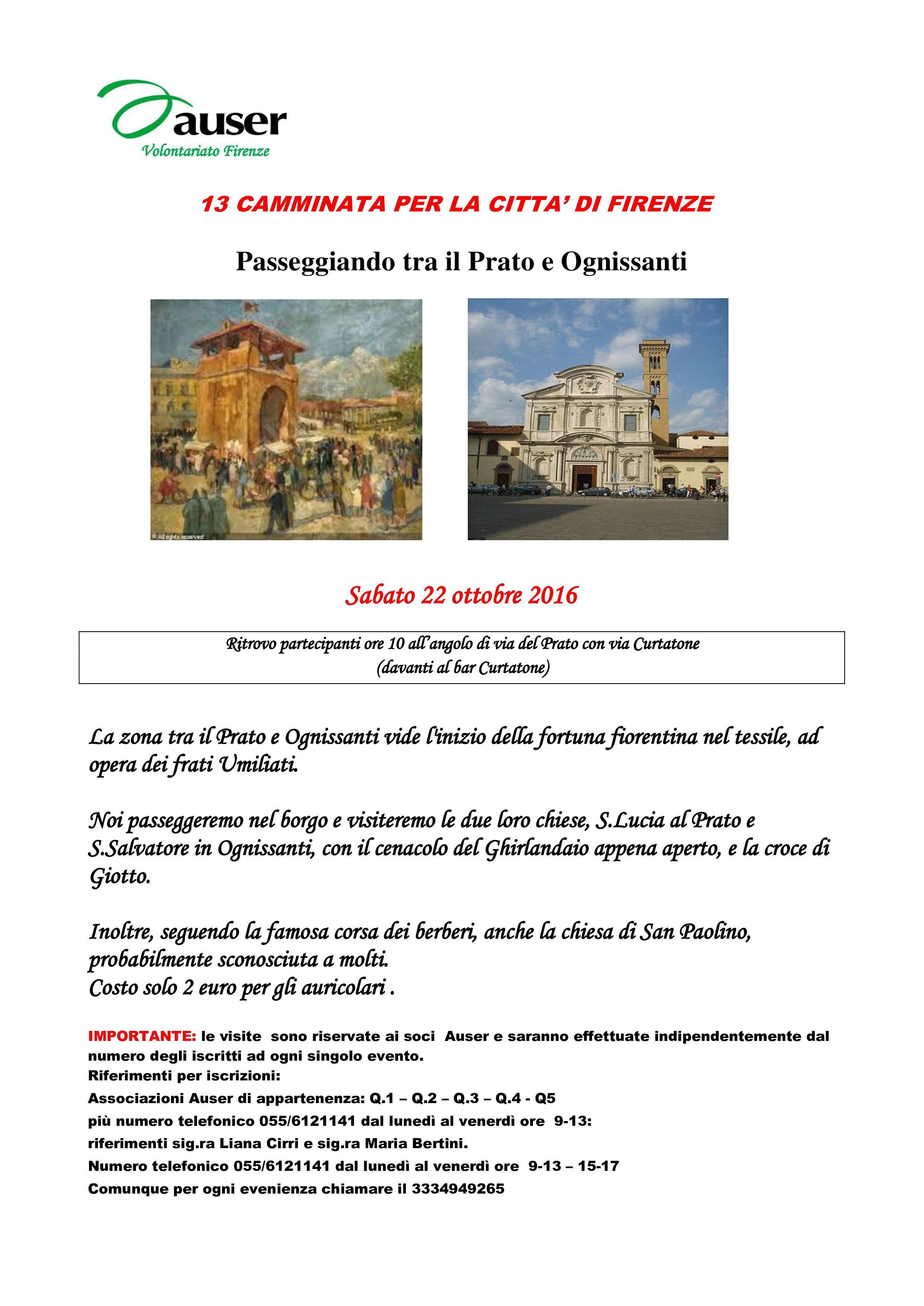 visita in citta Firenze - il Prato  Ognissanti
